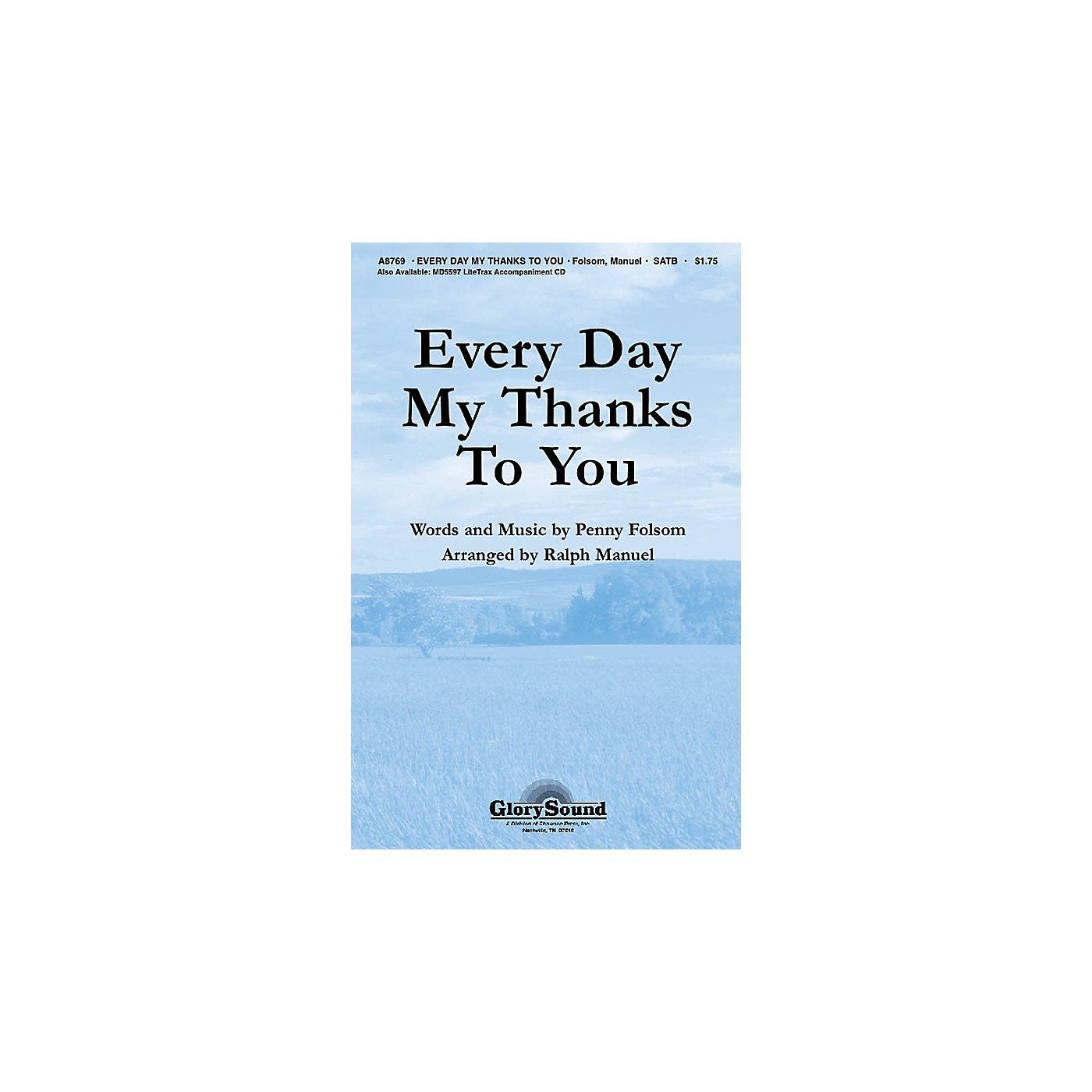 Shawnee Press Every Day My Thanks to You SATB arranged by Ralph Manuel thumbnail