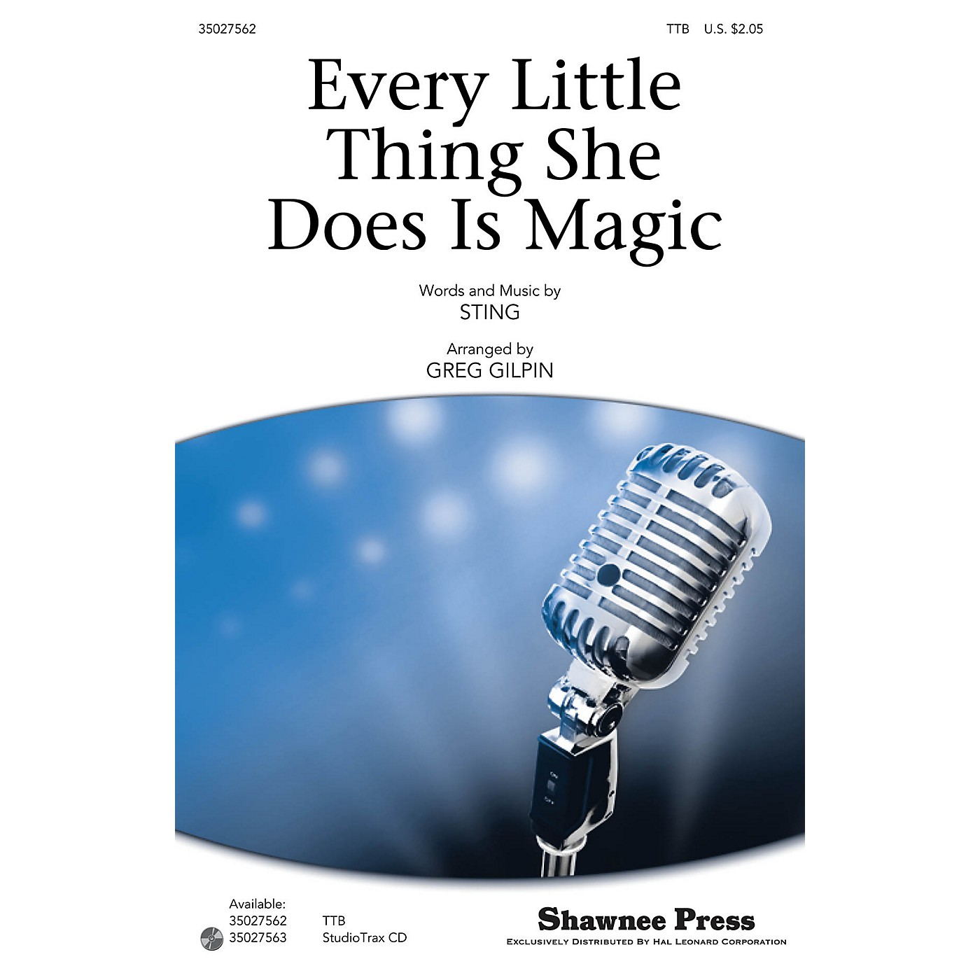 Shawnee Press Every Little Thing She Does Is Magic Studiotrax CD by Sting Arranged by Greg Gilpin thumbnail