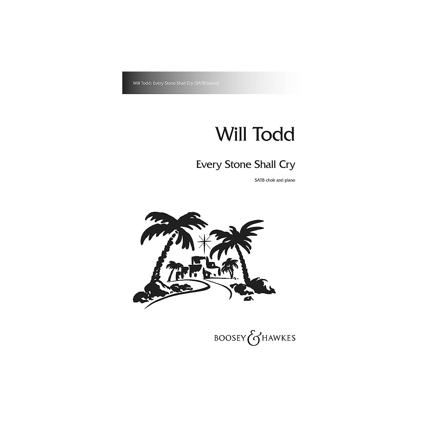 Boosey and Hawkes Every Stone Shall Cry SATB composed by Will Todd thumbnail