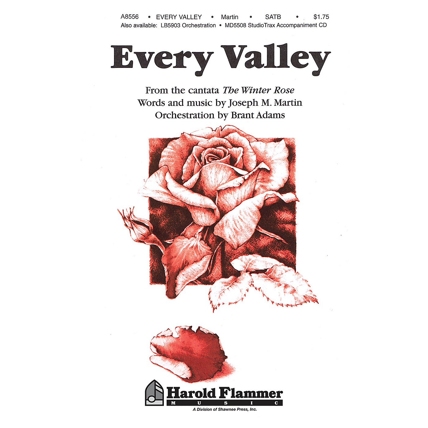 Shawnee Press Every Valley (from The Winter Rose) SATB composed by Joseph M. Martin thumbnail