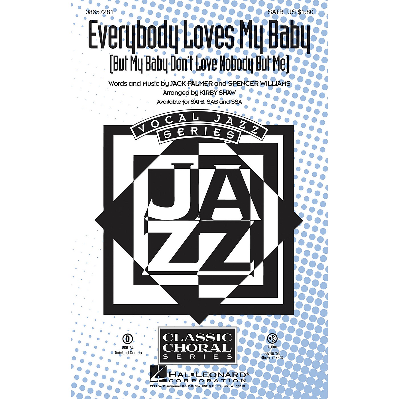 Hal Leonard Everybody Loves My Baby (But My Baby Don't Love Nobody but Me) SATB arranged by Kirby Shaw thumbnail