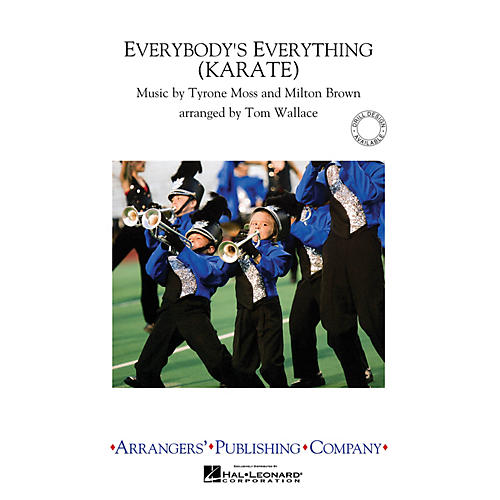 Arrangers Everybody's Everything (Karate) Marching Band Level 3 Arranged by Tom Wallace thumbnail