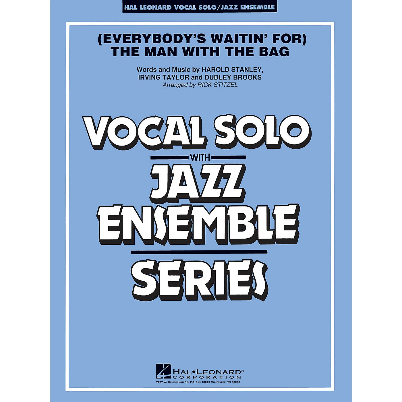 Hal Leonard (Everybody's Waitin' for) The Man with the Bag (Key: A-flat) Jazz Band Level 3-4 by Harold Stanley thumbnail