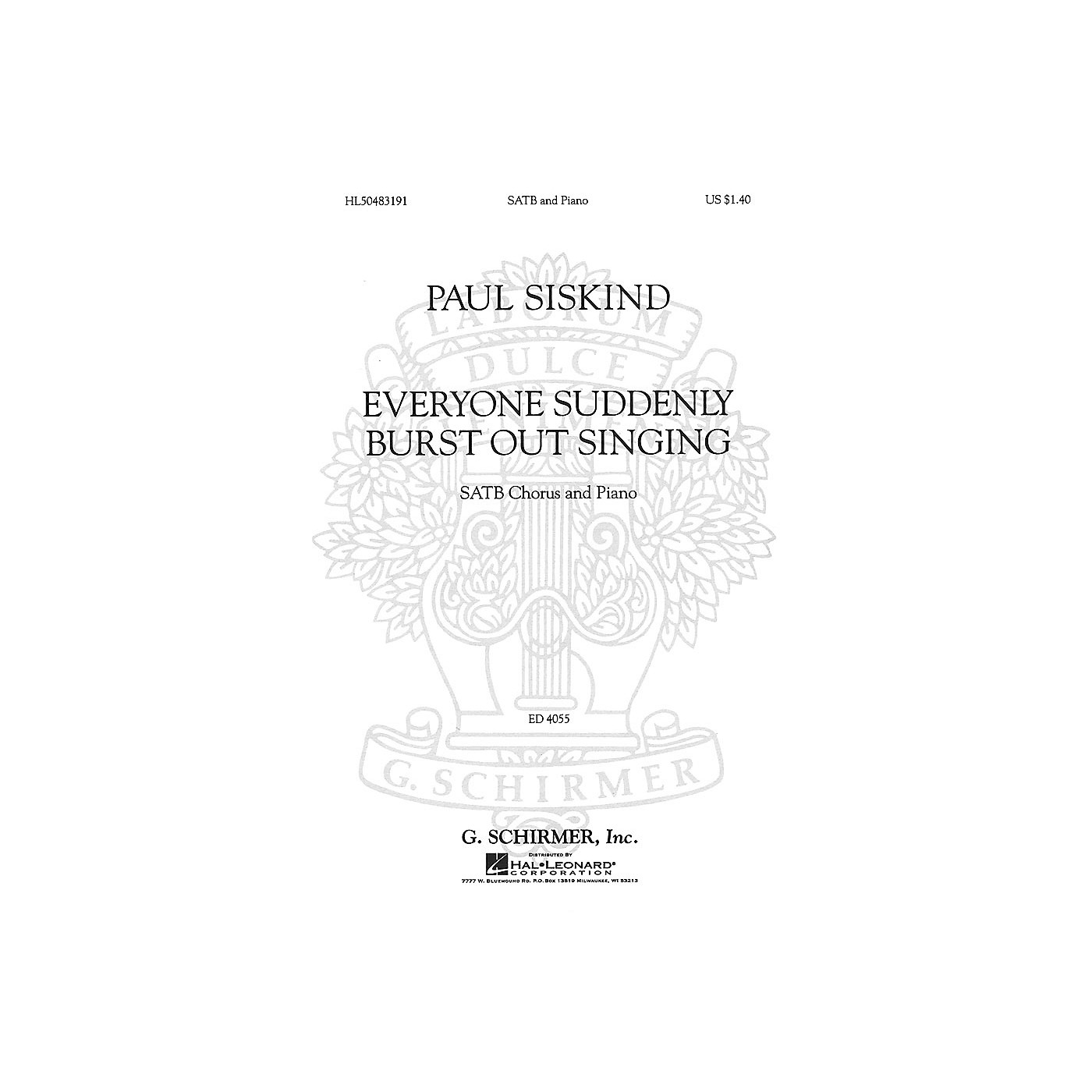 G. Schirmer Everyone Suddenly Burst Out Singing (SSAATTBB Chorus and Piano) SSAATTBB composed by Paul Siskind thumbnail