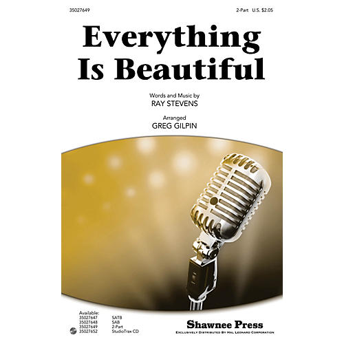 Shawnee Press Everything Is Beautiful 2-Part arranged by Greg Gilpin thumbnail