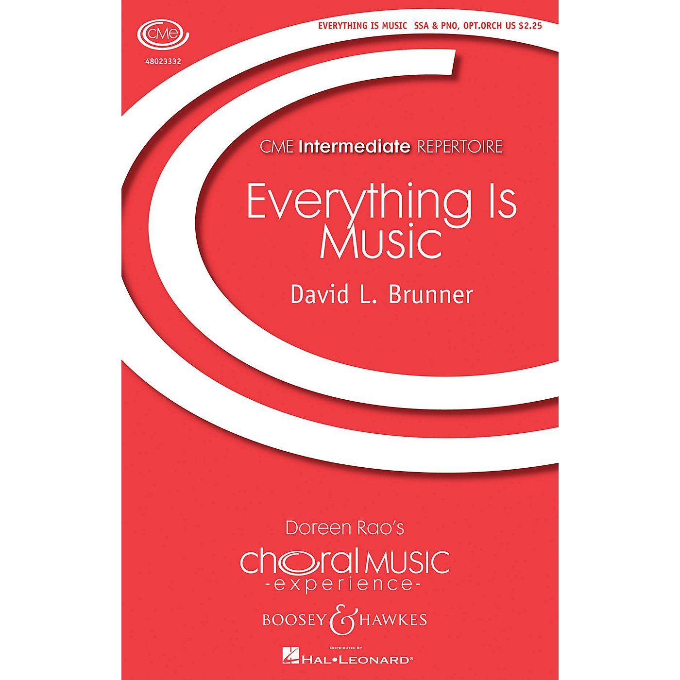 Boosey and Hawkes Everything Is Music (CME Intermediate) SSA composed by David Brunner thumbnail
