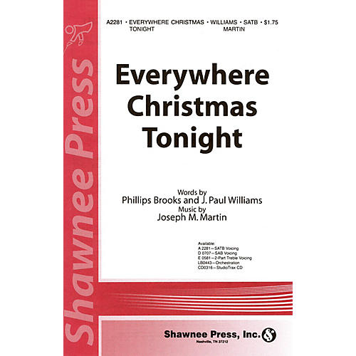 Shawnee Press Everywhere Christmas Tonight SATB composed by J. Paul Williams thumbnail