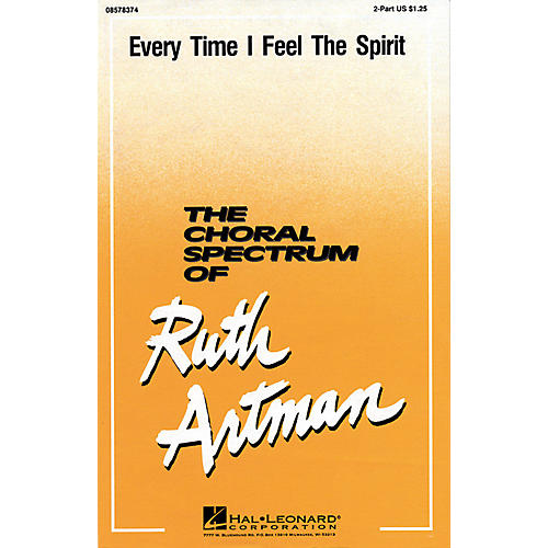 Hal Leonard Ev'ry Time I Feel the Spirit (2-Part and Piano) 2-Part arranged by Ruth Artman thumbnail