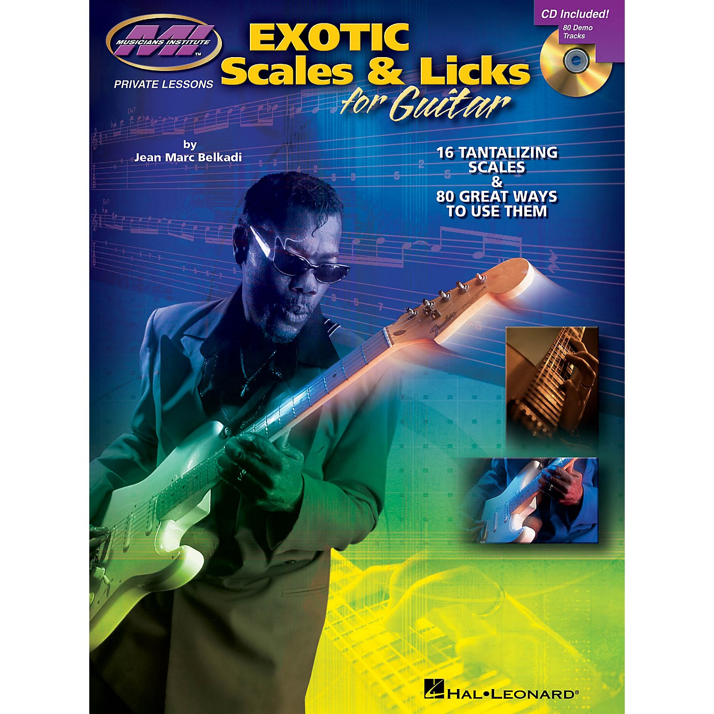 Musicians Institute Exotic Scales & Licks for Electric Guitar Musicians Institute Press BK/CD by Jean Marc Belkadi thumbnail