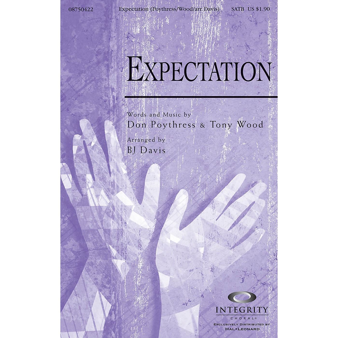 Integrity Choral Expectation SATB Arranged by BJ Davis thumbnail