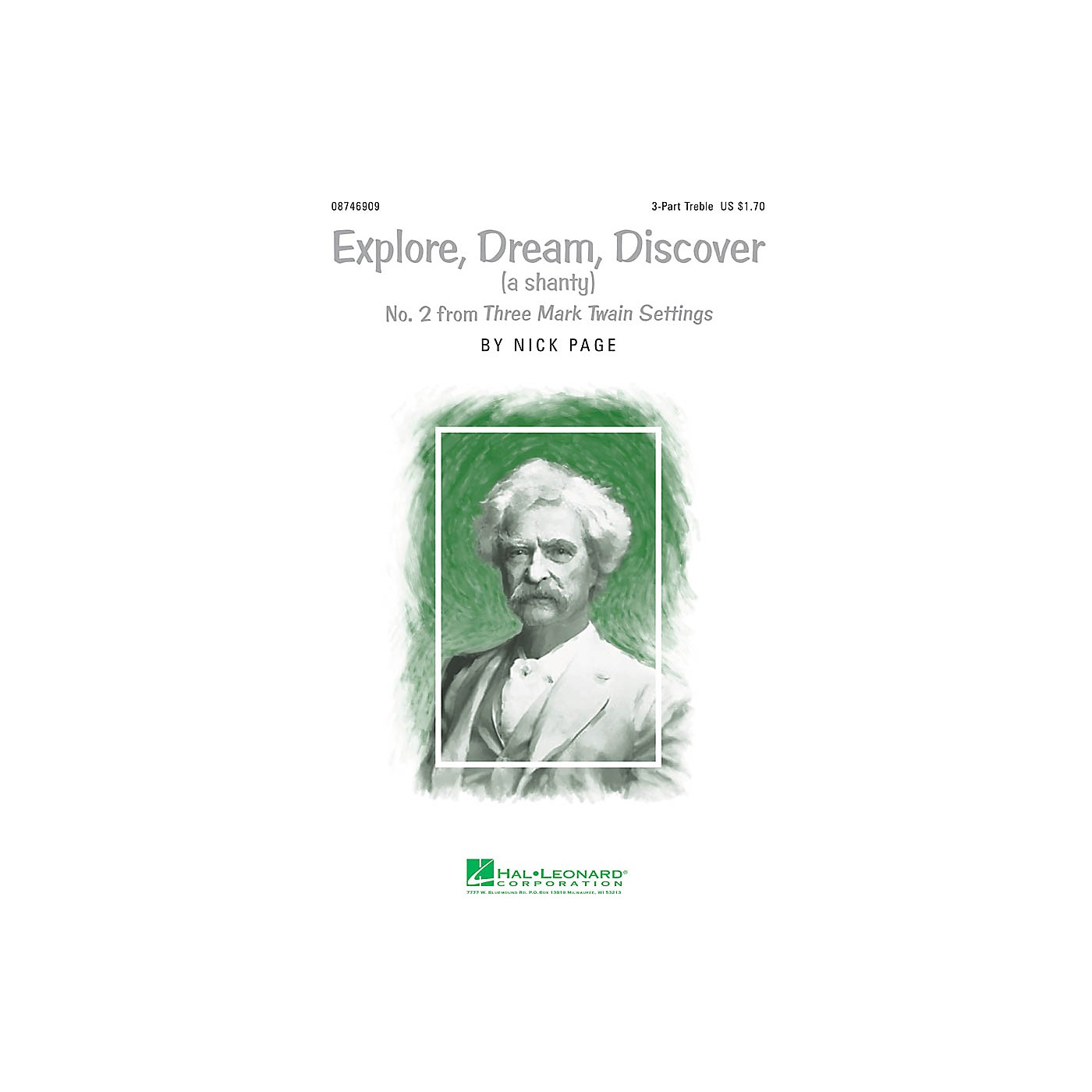 Hal Leonard Explore, Dream, Discover (No. 2 from Three Mark Twain Settings) 3 Part Treble composed by Nick Page thumbnail