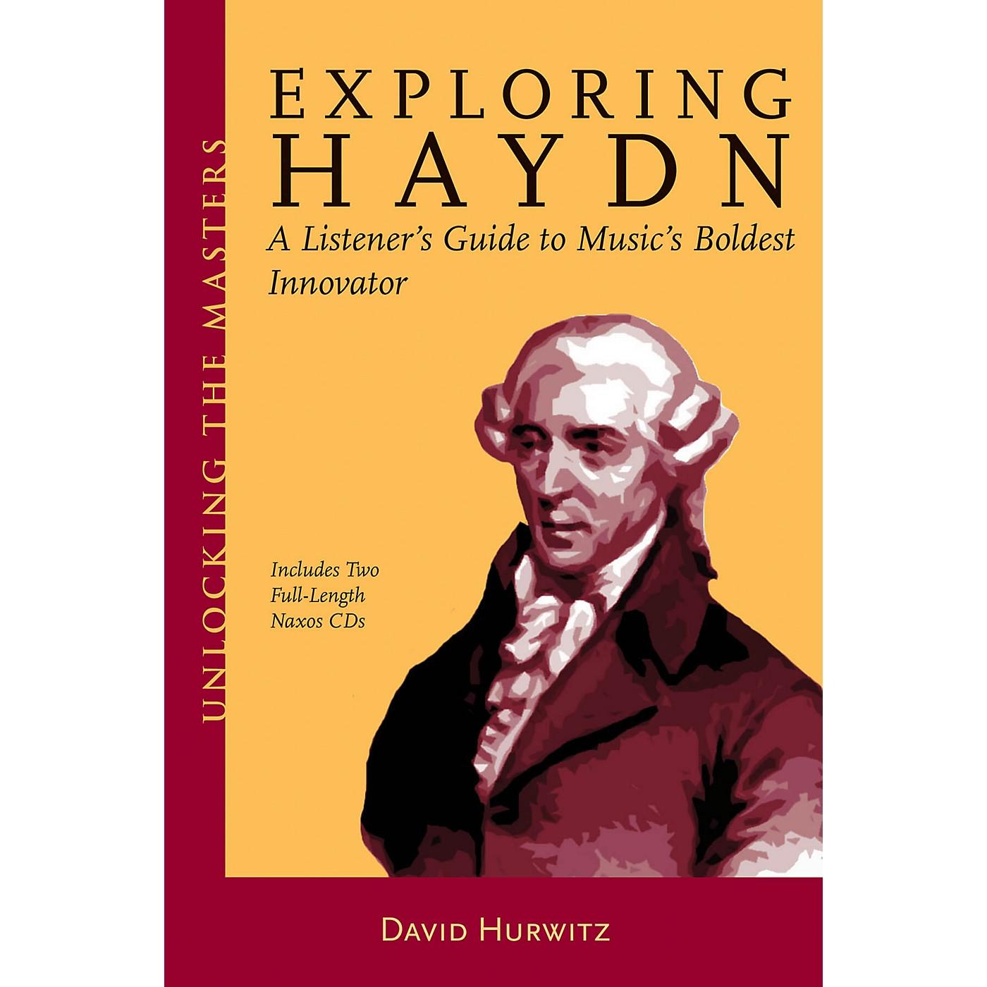 Amadeus Press Exploring Haydn Unlocking the Masters Series Softcover Audio Online Written by David Hurwitz thumbnail
