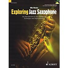 Schott Exploring Jazz Saxophone Woodwind Method Series Book with CD Written by Ollie Weston