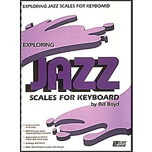 Hal Leonard Exploring Jazz Scales for Keyboard