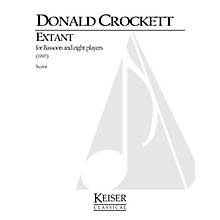 Lauren Keiser Music Publishing Extant (for Bassoon Solo and 8 Instruments) LKM Music Series Composed by Donald Crockett