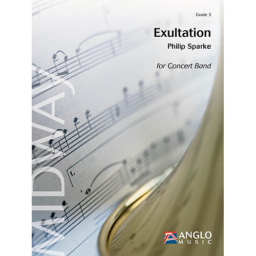 Anglo Music Press Exultation (Grade 4 - Score Only) Concert Band Level 4 Composed by Philip Sparke thumbnail