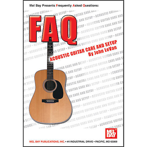 Mel Bay FAQ: Acoustic Guitar Care and Setup Book thumbnail