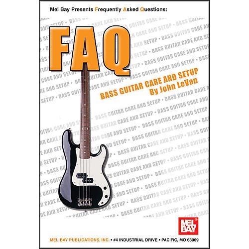 Mel Bay FAQ: Bass Guitar Care and Setup Book thumbnail