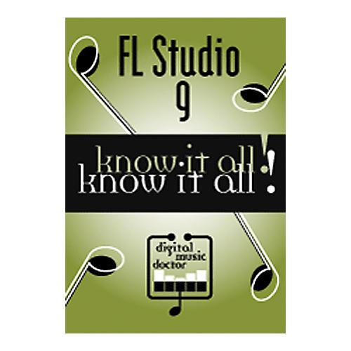 Digital Music Doctor FL Studio 9: Know It All! DVD-thumbnail