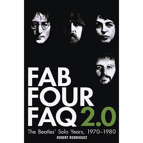 Backbeat Books Fab Four Faq 2.0: The Beatles' Solo Years 1970--1980-thumbnail