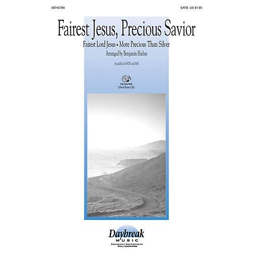 Daybreak Music Fairest Jesus, Precious Savior SAB Arranged by Benjamin Harlan thumbnail