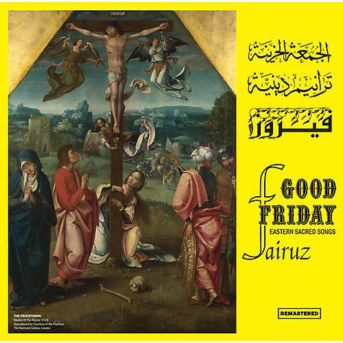 Alliance Fairuz - Good Friday thumbnail
