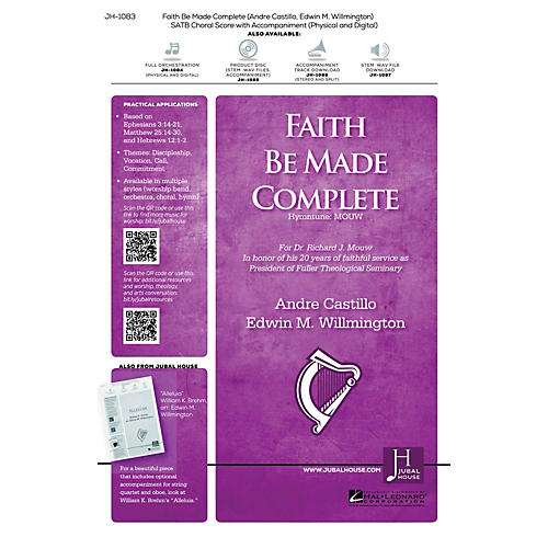 Jubal House Publications Faith Be Made Complete SATB composed by Edwin Willmington thumbnail