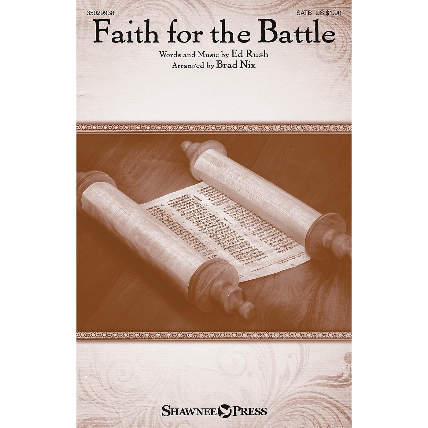 Shawnee Press Faith for the Battle SATB arranged by Brad Nix thumbnail