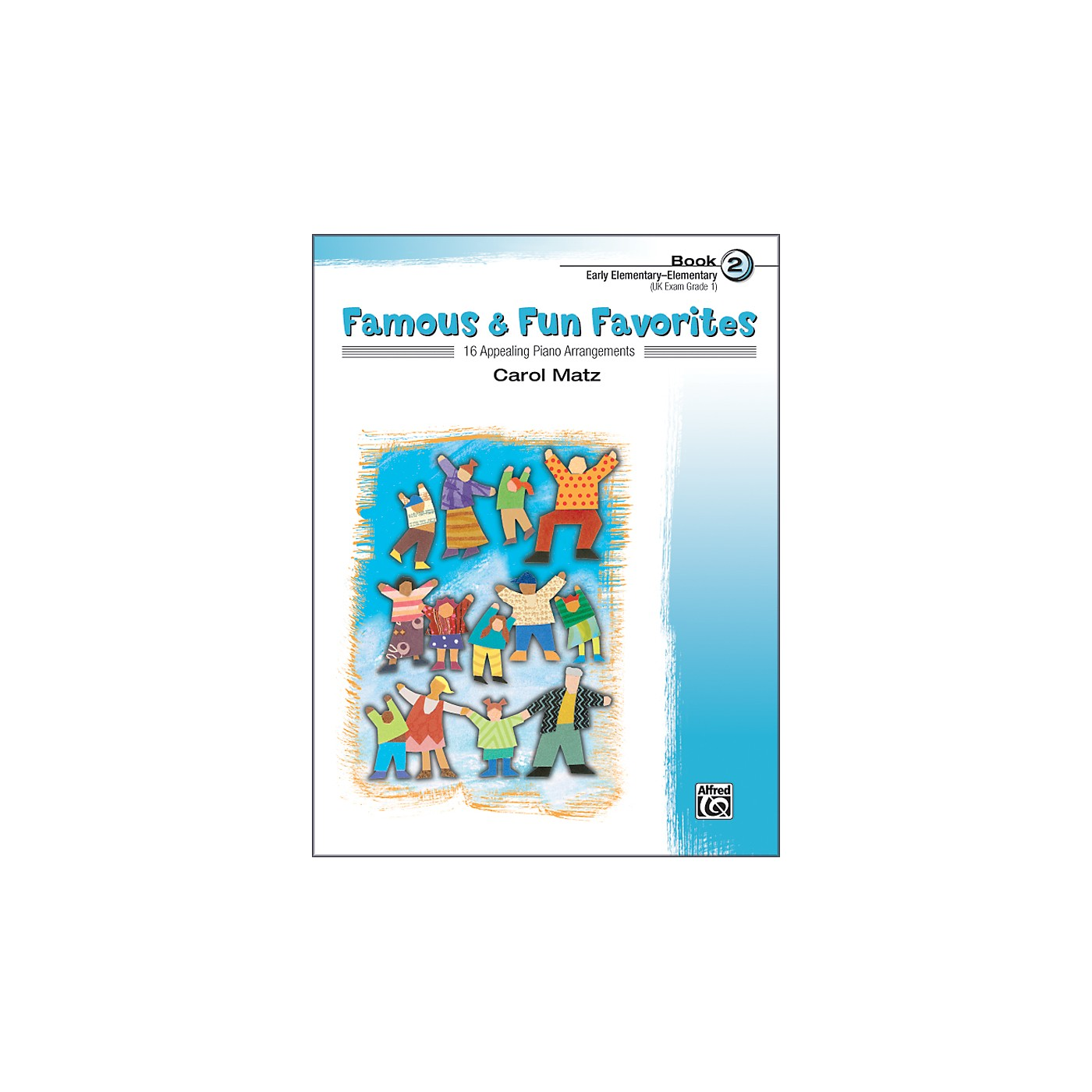 Alfred Famous & Fun Favorites Book 2 Piano thumbnail