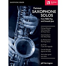 Berklee Press Famous Saxophone Solos (from R&B, Pop and Smooth Jazz) Berklee Guide Series Book by Jeff Harrington