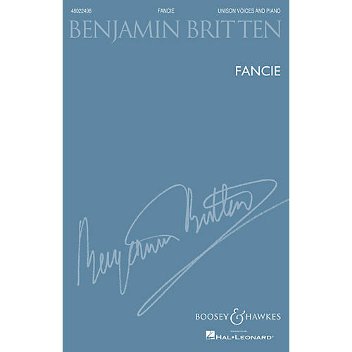 Boosey and Hawkes Fancie (Unison Voices And Piano New Edition) UNIS composed by Benjamin Britten thumbnail