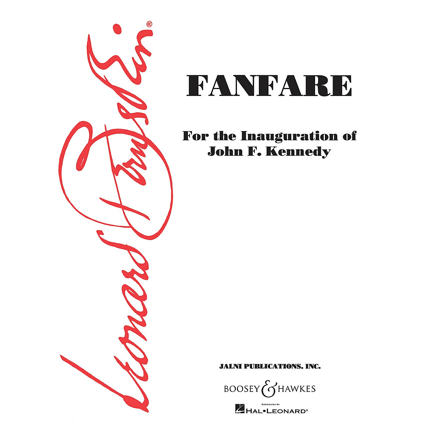 Boosey and Hawkes Fanfare (Score and Parts) Concert Band Composed by Leonard Bernstein Arranged by Sid Ramin thumbnail