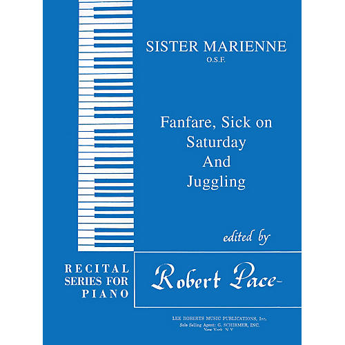 Lee Roberts Fanfare, Sick on Saturday, Juggling Pace Piano Education Series Composed by Sister Marienne thumbnail