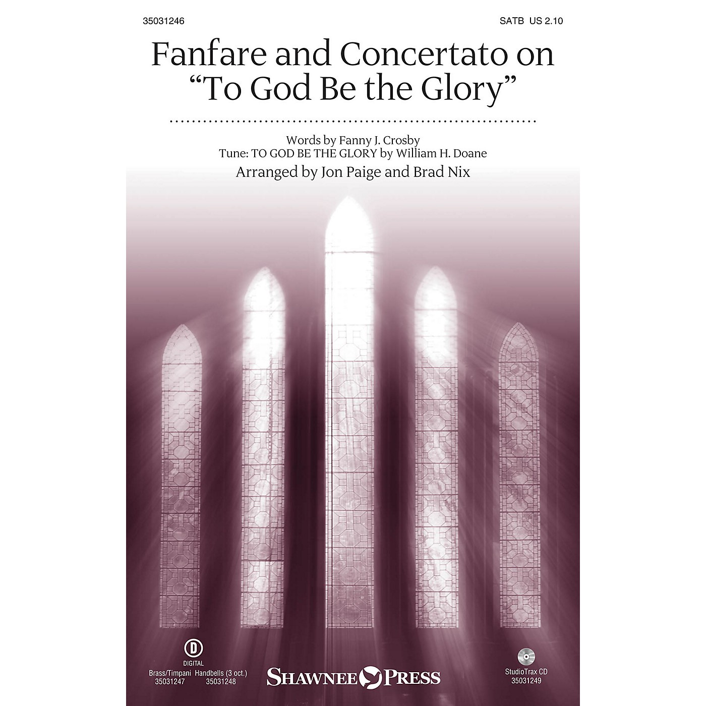 Shawnee Press Fanfare and Concertato on To God Be the Glory SATB/CONGREGATION arranged by Brad Nix thumbnail
