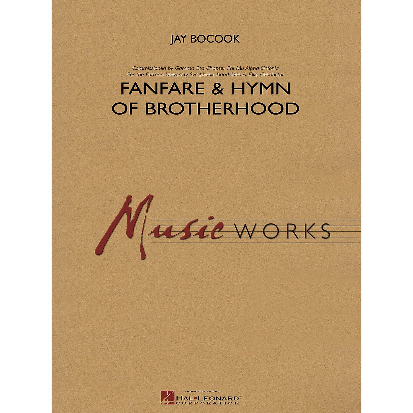 Hal Leonard Fanfare and Hymn of Brotherhood Concert Band Level 4 Composed by Jay Bocook thumbnail