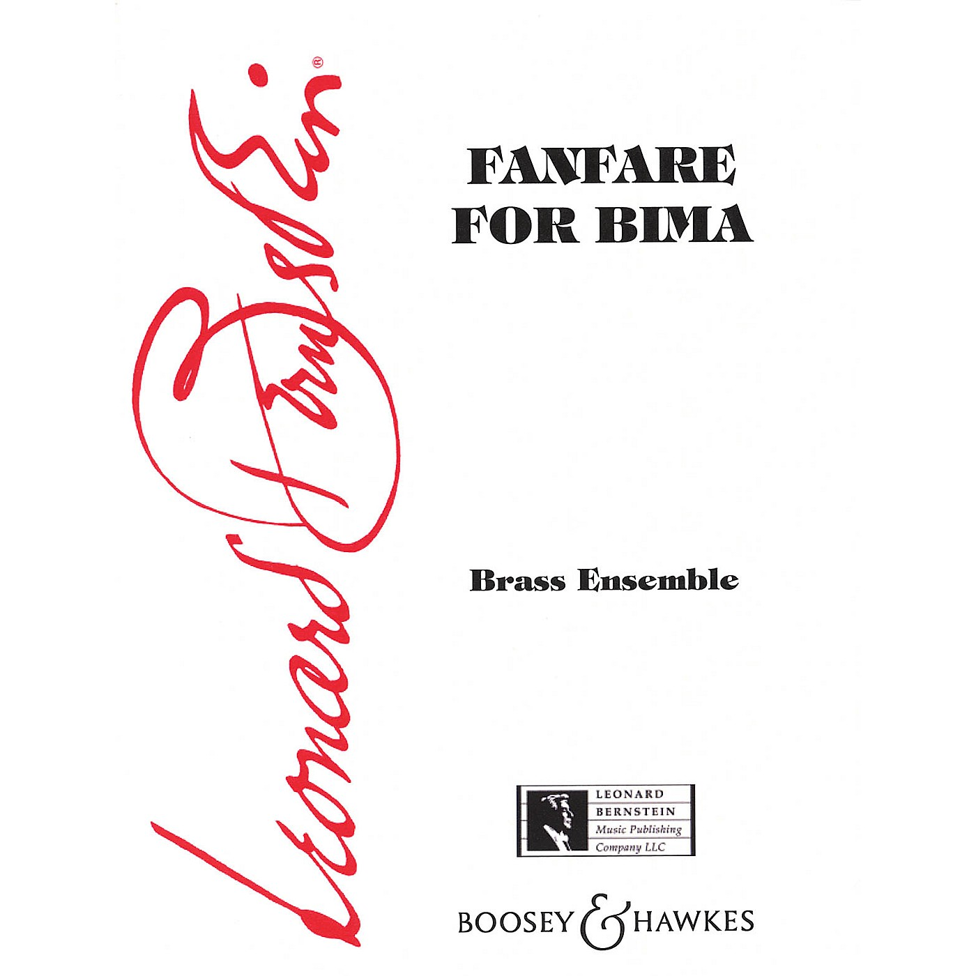 Boosey and Hawkes Fanfare for Bima Boosey & Hawkes Chamber Music Series by Leonard Bernstein thumbnail