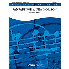Mitropa Music Fanfare for a New Horizon Concert Band Level 3 Composed by Thomas Doss