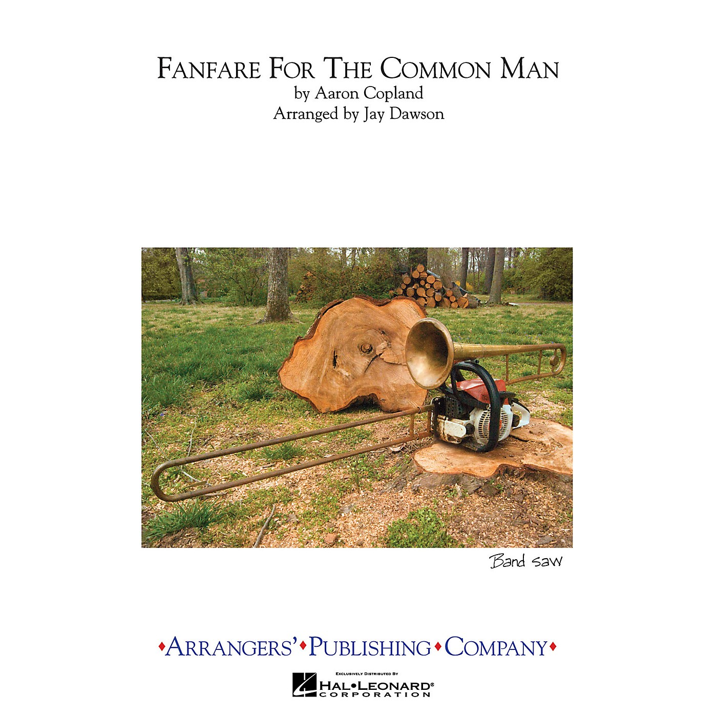 Arrangers Fanfare for the Common Man Marching Band Level 3 Arranged by Jay Dawson thumbnail