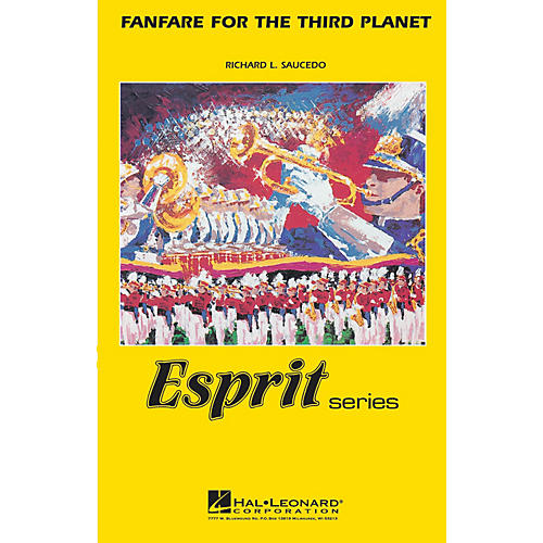 Hal Leonard Fanfare for the Third Planet Marching Band Level 3 Composed by Richard L. Saucedo thumbnail