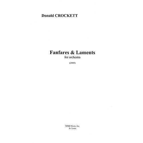 Lauren Keiser Music Publishing Fanfares and Laments (for Chamber Orchestra) LKM Music Series Composed by Donald Crockett thumbnail