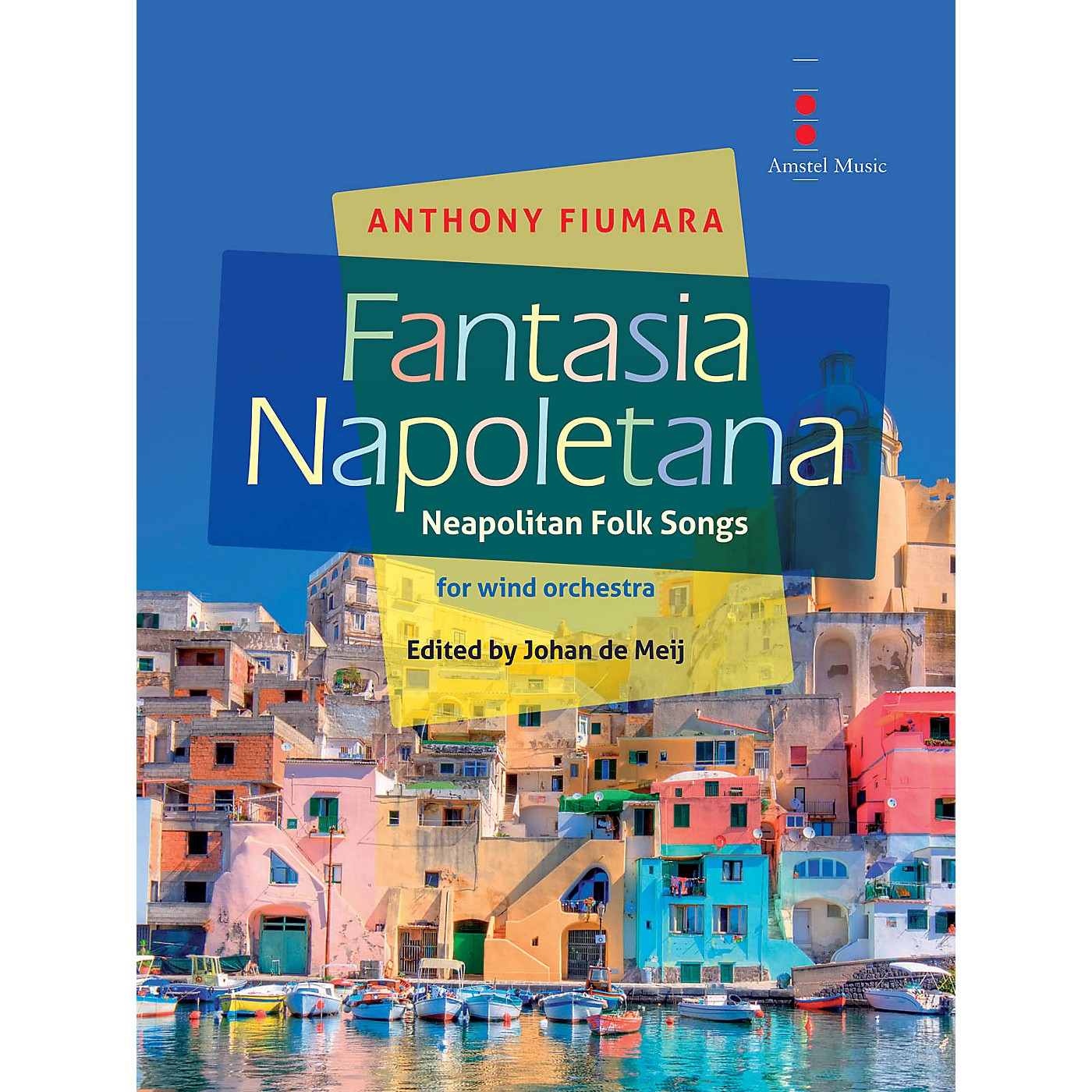 Amstel Music Fantasia Napoletana (for Wind Orchestra) Concert Band Level 4 Composed by Anthony Fiumara thumbnail