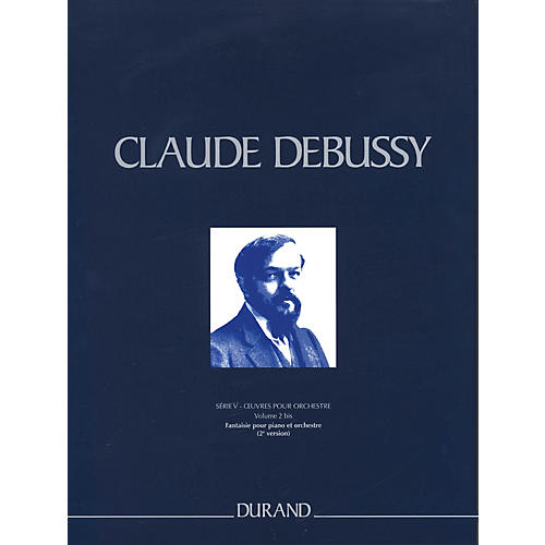 Editions Durand Fantasie pour piano et orchestre 2nd ver Critical Ed Full Sc Hardbound by Debussy Edited by Marty thumbnail