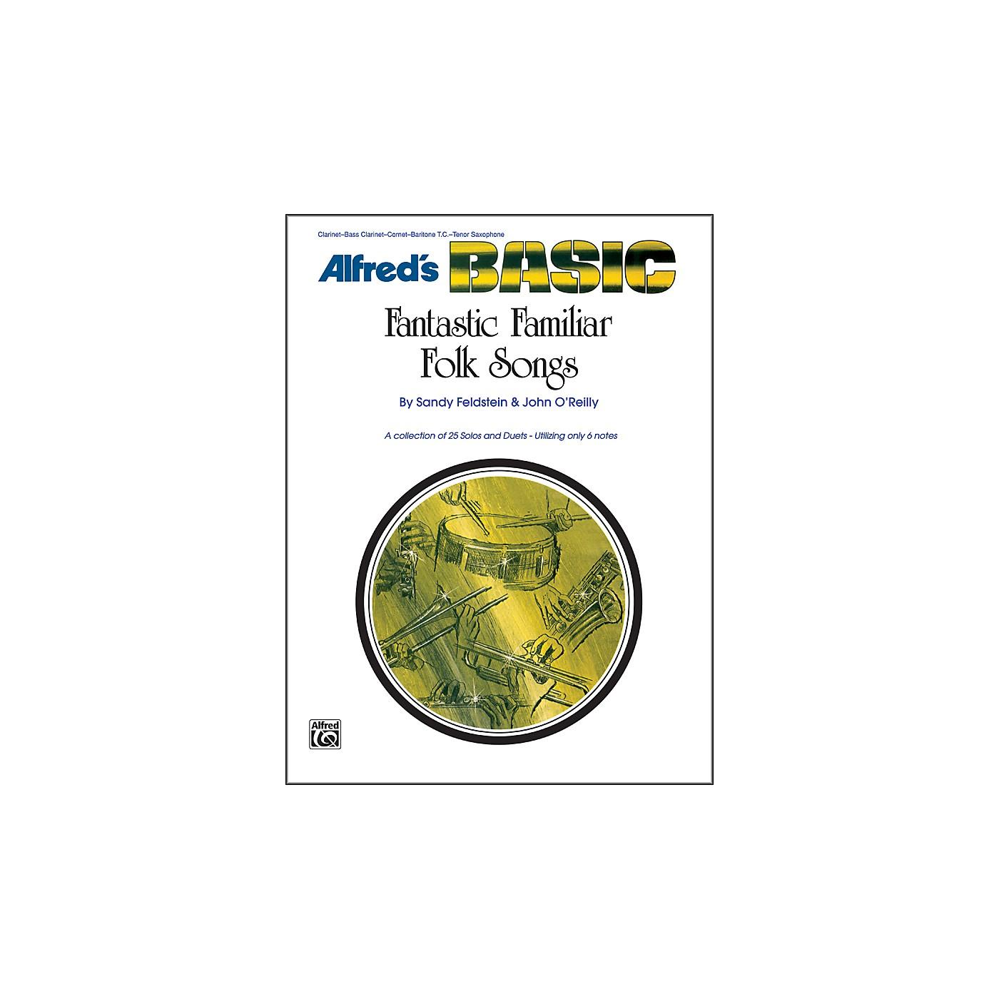 Alfred Fantastic Familiar Folk Songs B-Flat Instruments (Clarinet Bass Clarinet Cornet Baritone T.C. Tenor Sax) thumbnail