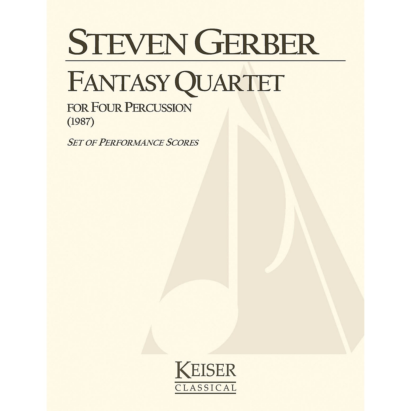 Lauren Keiser Music Publishing Fantasy Quartet (for Percussion) LKM Music Series Composed by Steven Gerber thumbnail