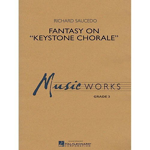 Hal Leonard Fantasy on Keystone Chorale (MusicWorks Grade 3) Concert Band Level 3 thumbnail