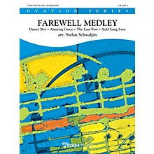 Mitropa Music Farewell Medley Concert Band Level 4 Composed by Stefan Schwalgin