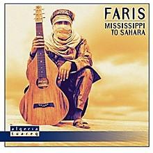 Faris - Mississippi To Sahara
