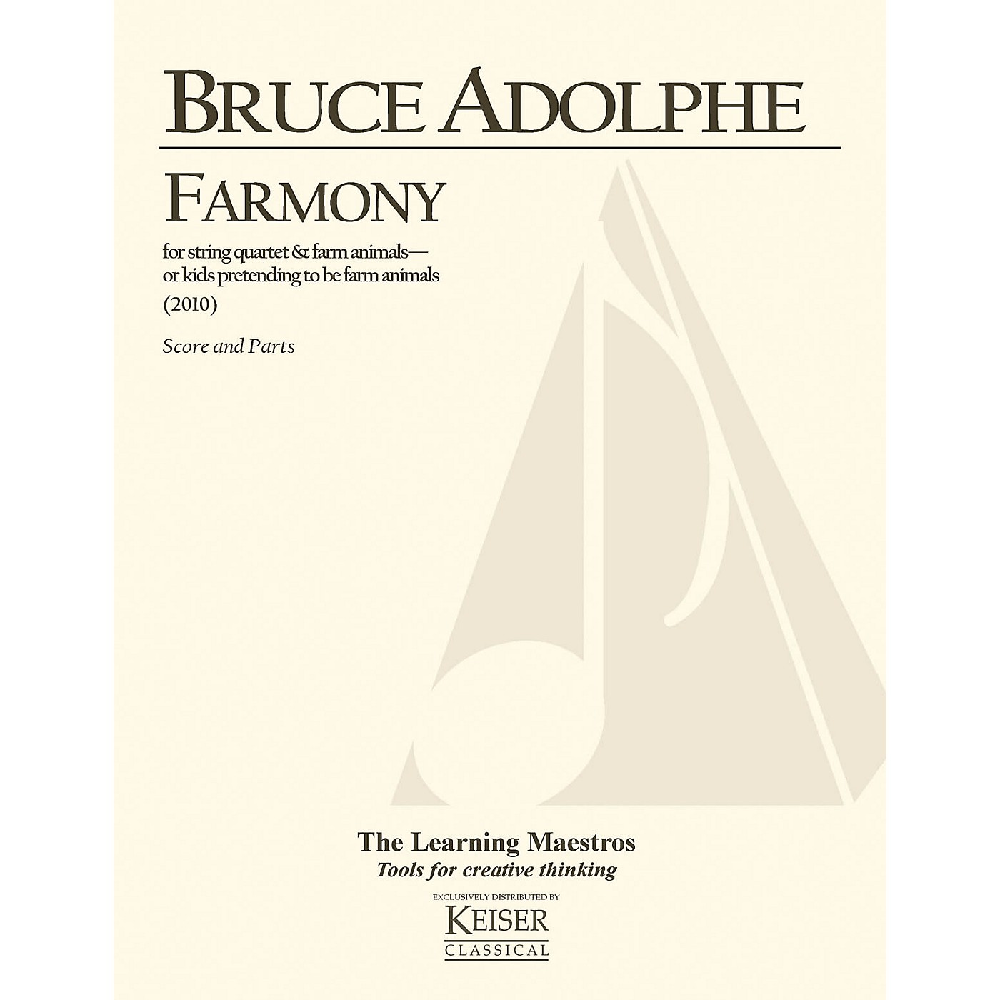 Lauren Keiser Music Publishing Farmony (String Quartet Score and Parts) LKM Music Series Composed by Bruce Adolphe thumbnail