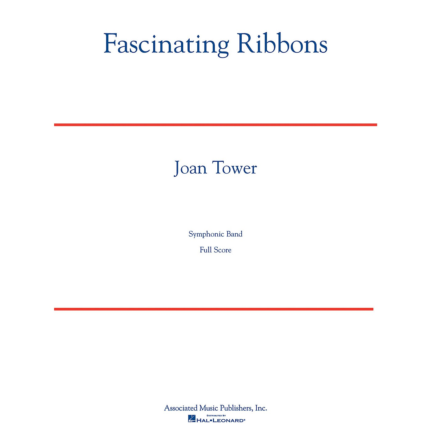Associated Fascinating Ribbons Concert Band Level 5 Composed by Joan Tower thumbnail