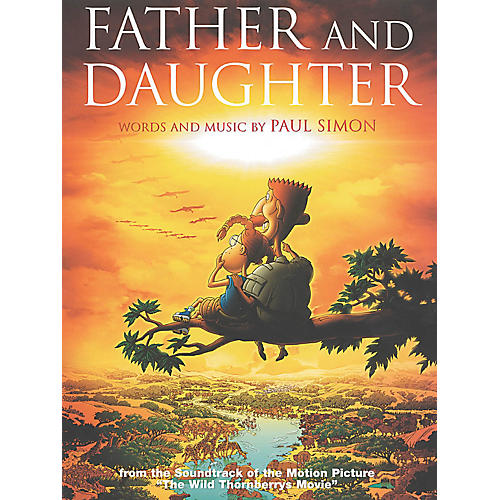 Music Sales Father and Daughter from The Wild Thornberrys Movie Music Sales America Series Performed by Paul Simon thumbnail